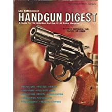 Law Enforcement Handgun Digest by Dean A. Grennell (1972-01-01)