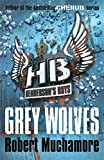 Grey Wolves: Book 4 (Henderson's Boys)