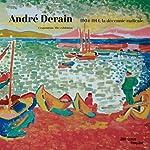 André Derain - Album de l'exposition de Valérie Loth