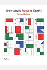 Understanding Fractions Visually Second Edition: 1 Paperback