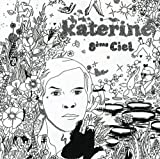 Songtexte von Katerine - 8ème ciel