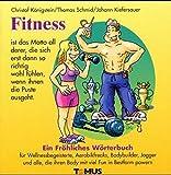 Fitness (Tomus - Die fröhlichen Wörterbücher)