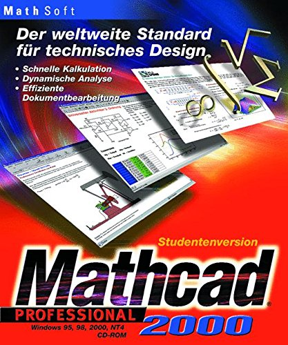 Mathcad 2000 Professional: Der weltweite Standard für technisches Design