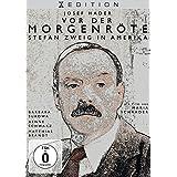 Vor der Morgenröte – Stefan Zweig in Amerika
