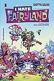 I Hate Fairyland. Primer tomo. Loca para siempre