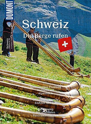 DuMont Bildatlas 196 Schweiz: Die Berge rufen