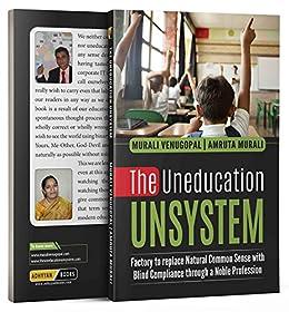 The Uneducation UNSYSTEM by [Venugopal, Murali, Murali, Amruta]