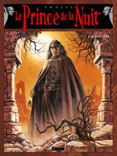 Livres gratuits en ligne Le prince de la nuit Tome 3 : Pleine lune pdf