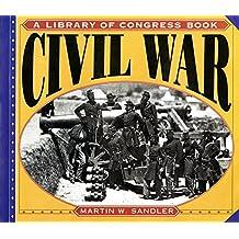 Civil War (Library of Congress Classics)