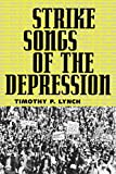 Strike Songs of the Depression (American Made Music)