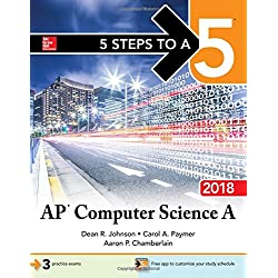 5 Steps to a 5: AP Computer Science A 2018
