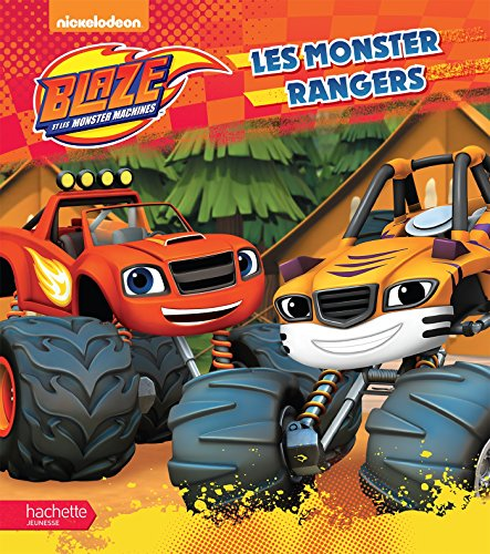 Blaze - Les Monster Rangers par Collectif