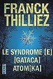 Syndrome [E]/ [Gataca]/ [Atomka]