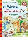 Das Geheimnis des Mammut-Amuletts. Eine Detektivgeschichte zum Mitraten: Der Bücherbär. Eine Geschichte für Erstleser. 1. Klasse: