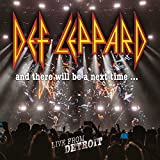 And there will be next time... Live from Detroit | Def Leppard