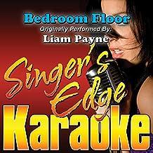 Bedroom Floor (Originally Performed by Liam Payne) [Karaoke]