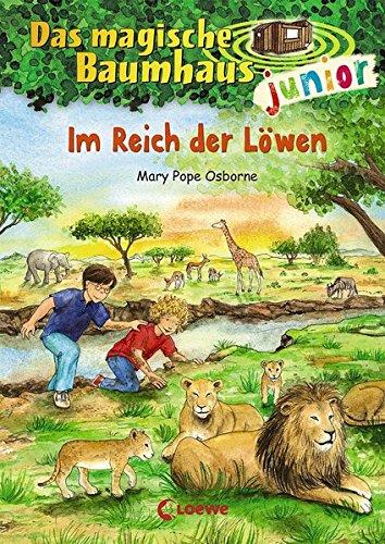 Das magische Baumhaus junior - Im Reich der Löwen: Band 11