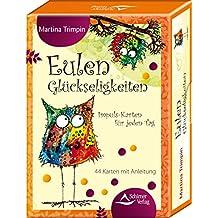 Eulen-Glückseligkeiten: Impuls-Karten für jeden Tag - 44 Karten mit Anleitung
