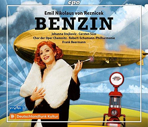 Emil Nikolaus von Reznicek : Benzin, opéra. Stojkovic, Süss, Räsänen, Yang, Kindschuh, Beermann.