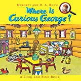 Where is Curious George? (Curious George 8x8)