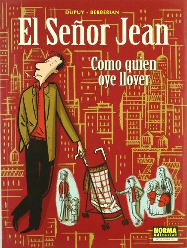 EL SEÑOR JEAN 05: COMO QUIEN OYE LLOVER