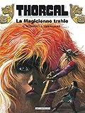 thorgal tome 1 la magicienne trahie ; suivi de presque le paradis