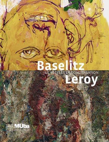 Baselits Leroy : Le rcit et la condensation de Evelyne-Dorothe Allemand (6 novembre 2013) Reli