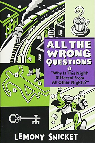 Why Is This Night Different From All Other Nights? (All the Wrong Questions) por Seth Lemony Snicket