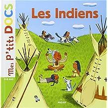 Mes P'tits Docs: Les Indiens