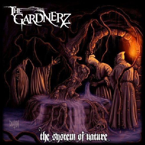 the Gardnerz: The System of Nature (Audio CD)