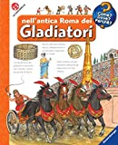 Scarica Libro Nell antica Roma dei gladiatori Ediz a spirale Con DVD video (PDF,EPUB,MOBI) Online Italiano Gratis