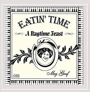 Eatin Time-a Ragtime Feast [Import USA]