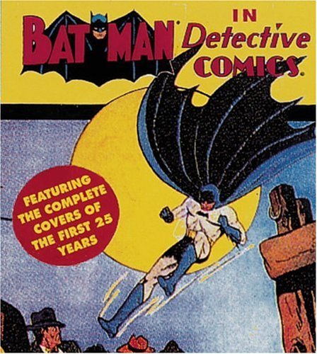 Batman in Detective Comics: Featuring the Complete Covers of the First 25 Years v. 1 (Tiny Folio) by Joe Desris (Introduction) (21-Oct-1993) Paperback