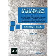 Casos prácticos de Derecho Penal.