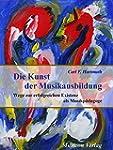 Die Kunst der Musikausbildung: Wege z...