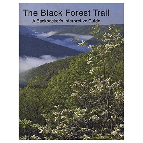 Black Forest Trail Guide by PINE CREEK PRESS -