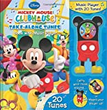 Mickey Mouse Clubhouse Take-Along Tunes: Book with Music Player, 20 Tunes