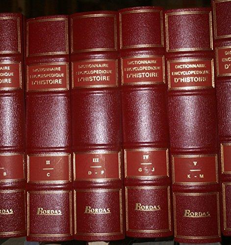 Dictionnaire encyclopédique d'histoire en 8 volumes, plus un volume de chronologie universelle. Nouvelle édition. Plusieurs volumes sont encore dans leur emballage d'origine. 1997. Reliures rouges de l'éditeur. Environ 5000 pages. (Dictionnaires, Encyclopédie, Histoire)