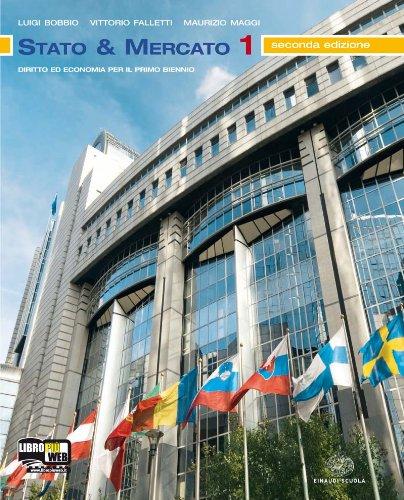 Stato & mercato. Vol. 1-2. Per le Scuole superiori. Con espansione online
