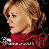 Songtexte von Kelly Clarkson - Wrapped in Red