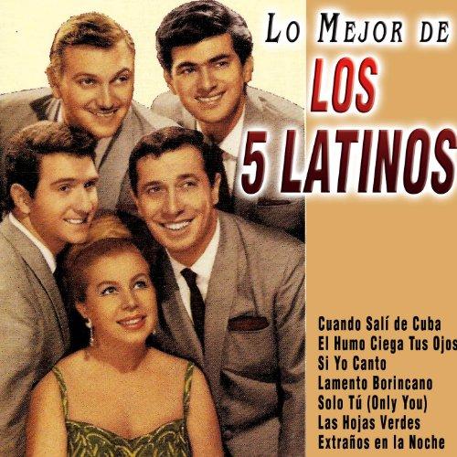 Lo Mejor de los 5 Latinos