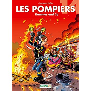 Les Pompiers - tome 14 - Flammes and Co