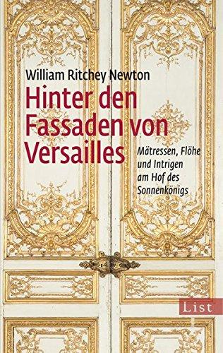 Hinter den Fassaden von Versailles: Mätressen, Flöhe und Intrigen am Hof des Sonnenkönigs thumbnail