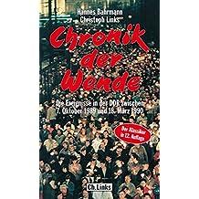 Chronik der Wende: Die Ereignisse in der DDR zwischen 7. Oktober 1989 und 18. März 1990 (DDR-Geschichte)