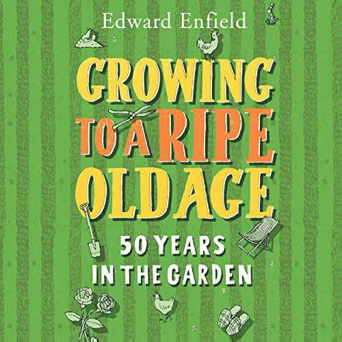 Growing to a Ripe Old Age  Audiolibri