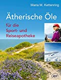 Ätherische Öle für die Sport- und Reiseapotheke