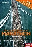 Das große Buch vom Marathon - Lauftraining mit System - Marathon- und Halbmarathon Training - Für Einsteiger, Fortgeschrittene und Leistungssportler - .. - Krafttraining, Ernährung, Gymnastik - Hubert Beck