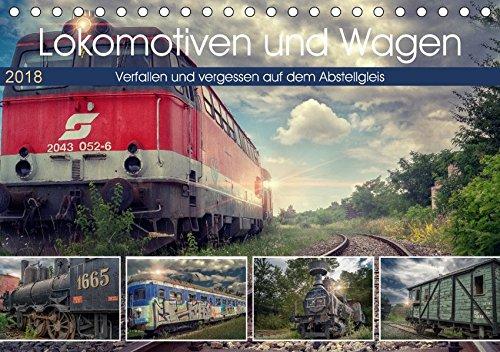 Lokomotiven und Wagen - Verfallen und vergessen auf dem Abstellgleis (Tischkalender 2018 DIN A5 quer): Kleine Juwele der Eisenbahngeschichte, ... 14 ... [Kalender] [Apr 09, 2017] Felber, Monika (Gleise Und Wagen)