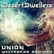 Union (Whitebear Remixes)
