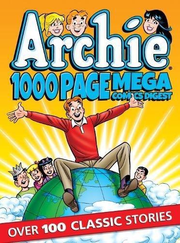 ARCHIE 1000 PG COMICS MEGA DIGEST (Archie 1000 Page Digests)